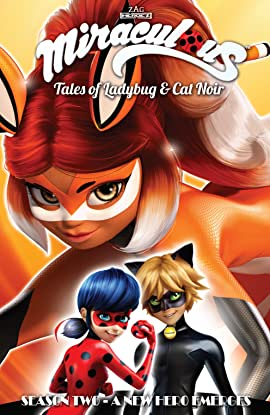 Miraculous: Tales of Ladybug and Cat Noir: Season Two – A New Hero Emerges