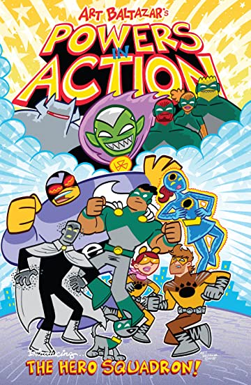 Powers in Action: The Hero Squadron Vol. 1
