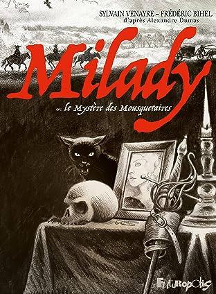 Milady ou Le mystère des Mousquetaires