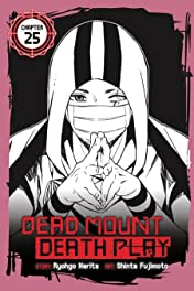Dead Mount Death Play No.25