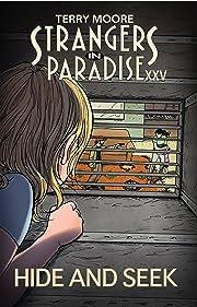 Strangers In Paradise XXV Vol. 2: Hide And Seek