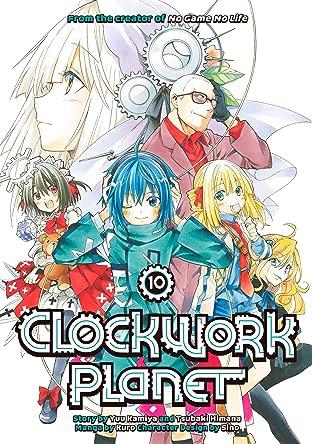 Clockwork Planet Tome 10