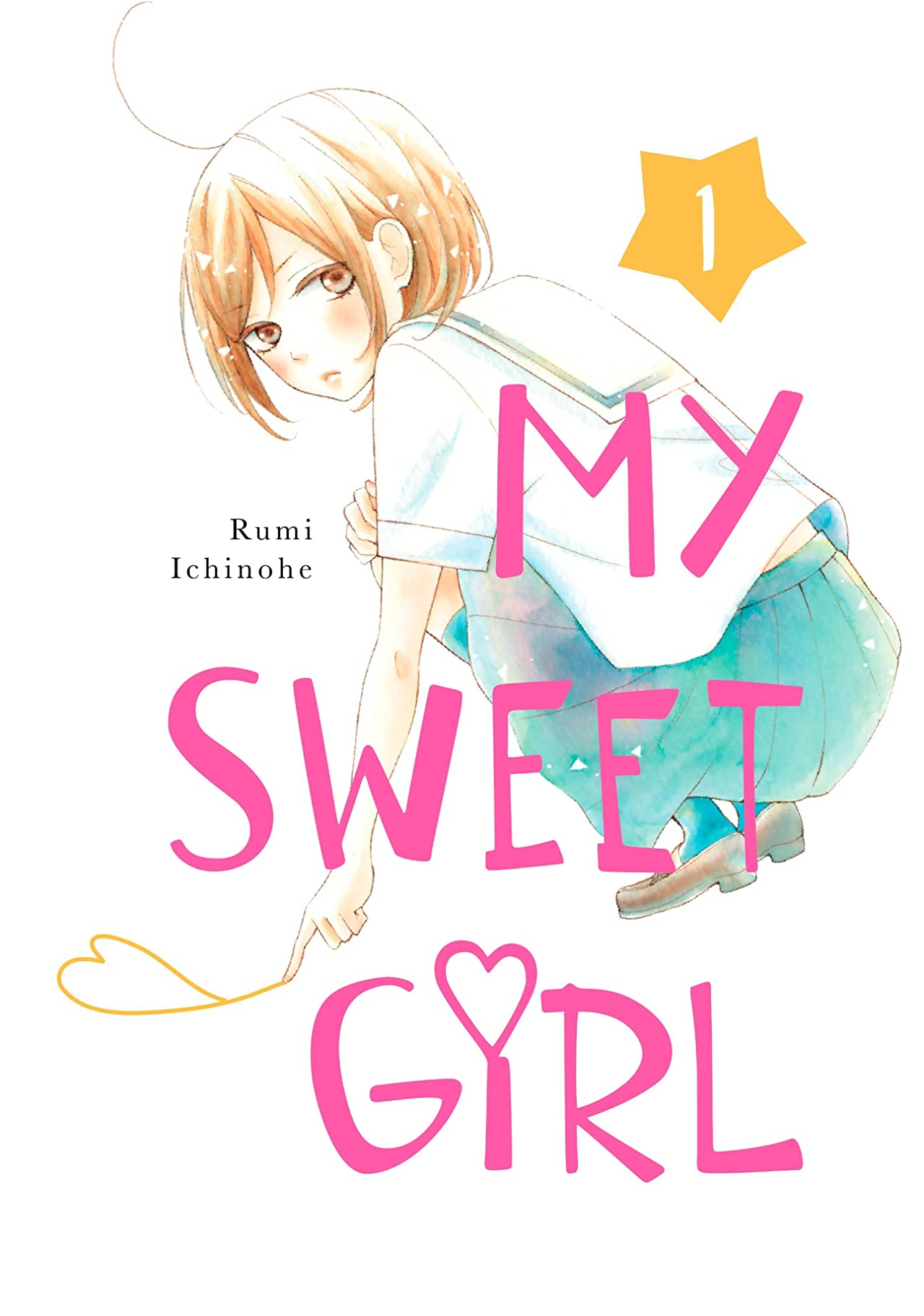 My Sweet Girl Vol. 1