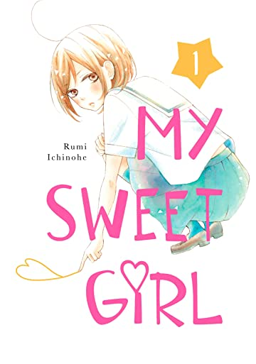 My Sweet Girl Tome 1