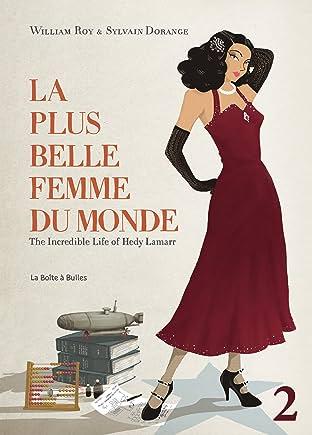 La plus belle femme du monde Vol. 2: The Incredible Life of Hedy Lamarr