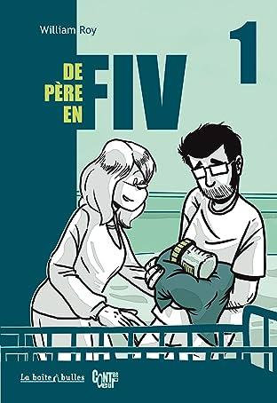 De Père en FIV Tome 1