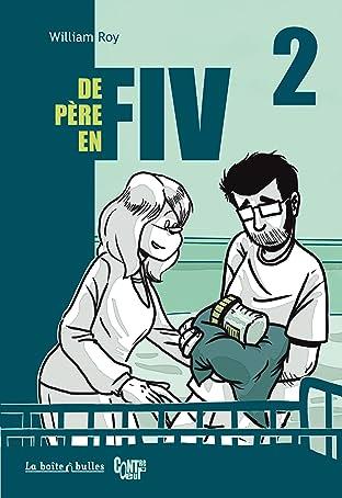 De Père en FIV Tome 2
