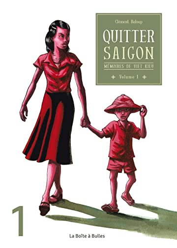 Mémoires de viet kieu: Partie 1 - Quitter Saigon