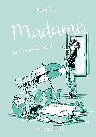 Madame Vol. 2: Un temps de chien