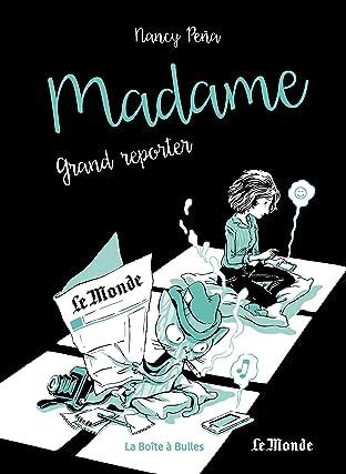 Madame Vol. 3: Grand reporter