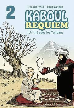 Kaboul Requiem 2: Un Thé Avec les Talibans
