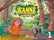 Jeanne, détective de la jungle Vol. 1