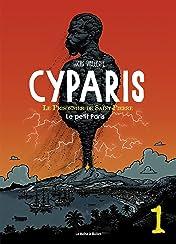 Cyparis, le Prisonnier de Saint-Pierre Vol. 1: Le Petit Paris