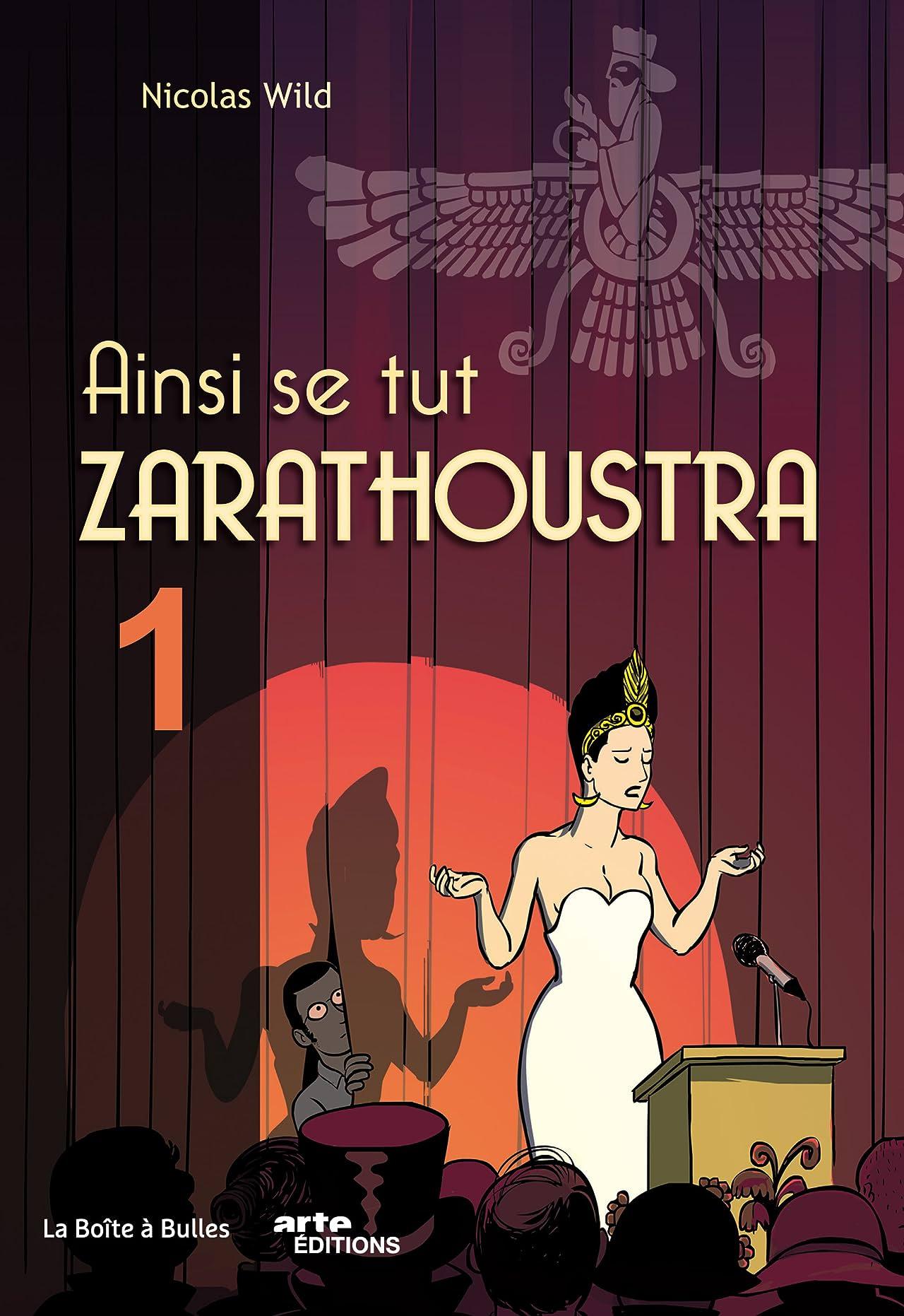 Ainsi se tut Zarathoustra Tome 1