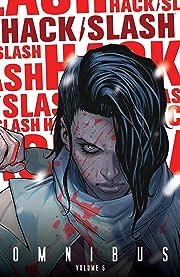 Hack/Slash Omnibus Vol. 6