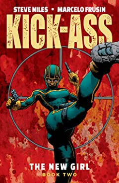 Kick-Ass: The New Girl Vol. 2
