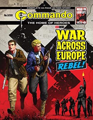 Commando #5203: War Across Europe: Rebel!