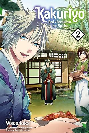 Kakuriyo: Bed & Breakfast for Spirits Vol. 2