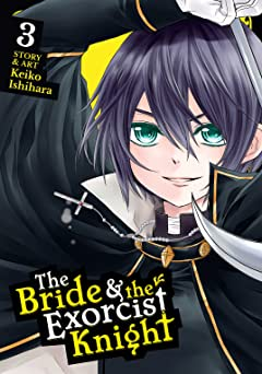 The Bride & the Exorcist Knight Vol. 3