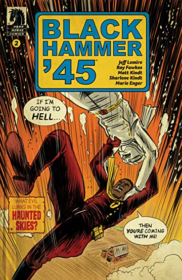 Black Hammer '45: From the World of Black Hammer #2
