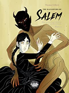 The Daughters of Salem Vol. 2: How we sent our children to their deaths