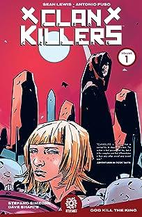 Clankillers Vol. 1: God Kill the King