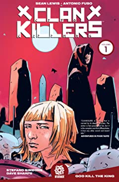 Clankillers Vol. 1: God Kill the King