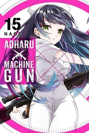 Aoharu X Machinegun Tome 15