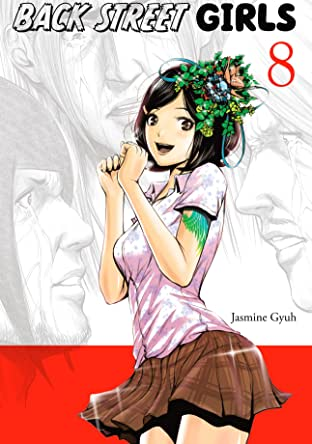 Back Street Girls Tome 8