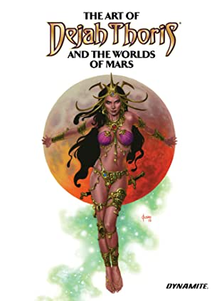 The Art of Dejah Thoris and the World of Mars Tome 2