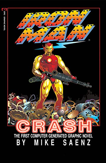 Marvel Graphic Novel #33: Iron Man: Crash
