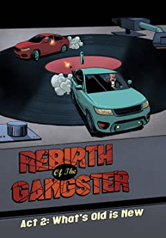 Rebirth of the Gangster 7-12: What's Old Is New (Issues 7-12)