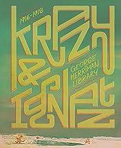 The George Herriman Library: Krazy & Ignatz 1916–1918
