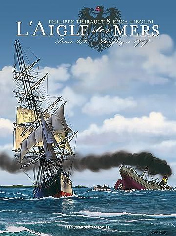 L'Aigle des mers Tome 2: Pacifique 1917