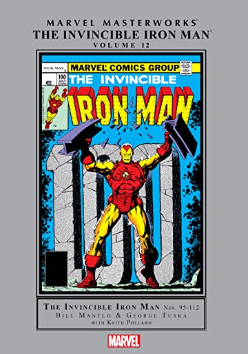 Invincible Iron Man Masterworks Vol. 12