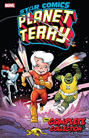 Star Comics: Planet Terry - The Complete Collection
