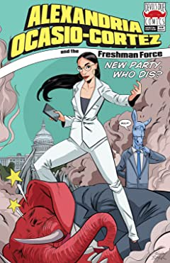 Alexandria Ocasio-Cortez and the Freshman Force: New Party Who Dis?
