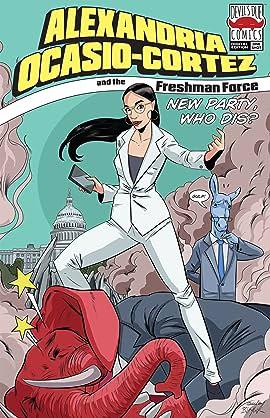 Alexandria Ocasio-Cortez and the Freshman Force: New Party Who Dis?
