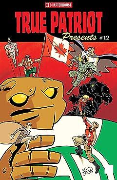 True Patriot Presents #12