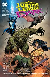 Justice League Dark (2018-) Vol. 1: The Last Age of Magic