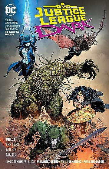Justice League Dark (2018-) Tome 1: The Last Age of Magic