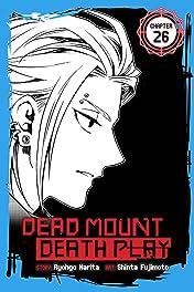 Dead Mount Death Play #26