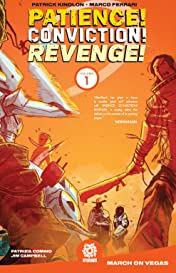 Patience! Conviction! Revenge! Vol. 1: March on Vegas