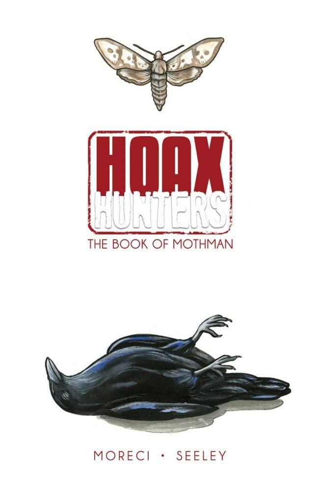 Hoax Hunters Vol. 3: Book of Mothman