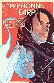 Wynonna Earp: Bad Day at Black Rock