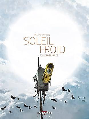 Soleil Froid Vol. 3: L'Armée verte