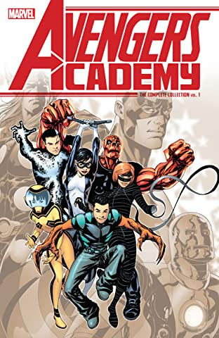 Avengers Academy: The Complete Collection Tome 1