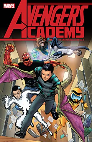 Avengers Academy: The Complete Collection Tome 2
