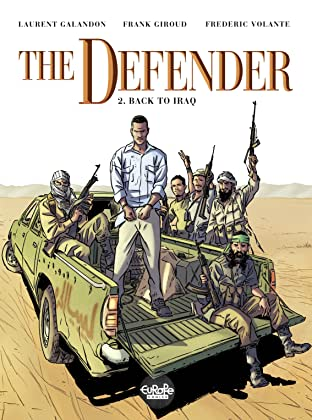The Defender Vol. 2: Back to Iraq