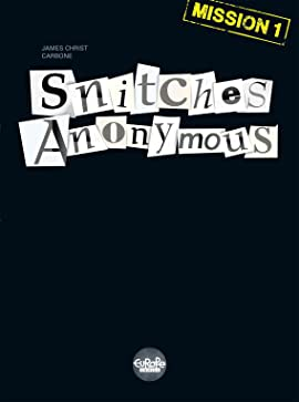 Snitches Anonymous Vol. 1: Mission 1 - Comics by comiXology
